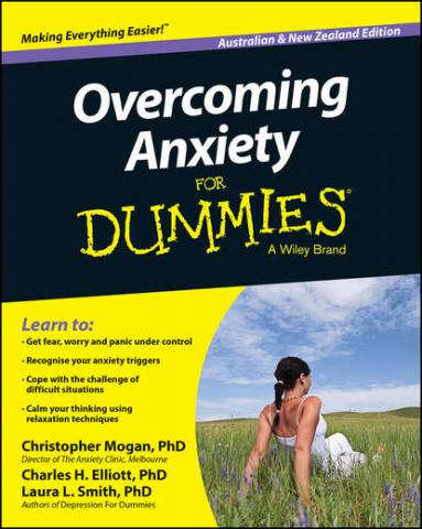 Overcoming Anxiety For Dummies – Australia / NZ (Christopher  Mogan)